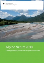 Alpine Nature 2030 - Creating [ecological] connectivity for generations to come